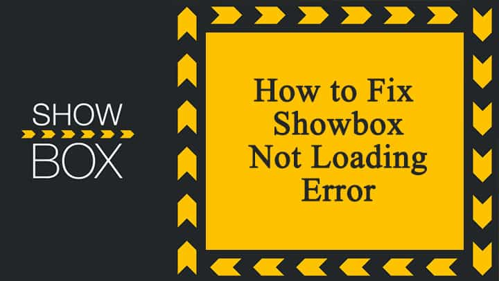 showbox not loading